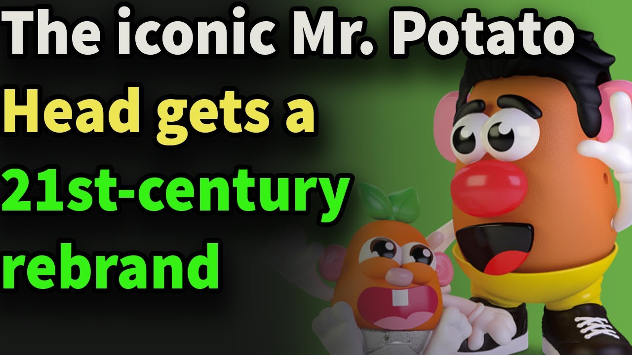 The iconic Mr. Potato Head gets a 21st-century rebrand