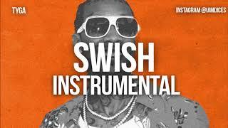 """Tyga """"Swish"""" Instrumental Prod. by Dices *FREE DL*"""