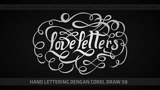 Step By Step Hand Lettering dengan Corel Draw X8