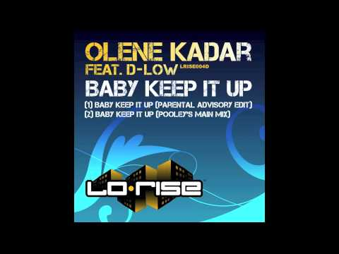 Olene Kadar featuring D-Low 'Baby Keep It Up' (Pooley's Main Mix)