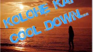 Repeat youtube video kolohe kai-cool down(lyrics).wmv