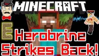 Minecraft HEROBRINE Strikes Back! He