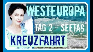 MSC Kreuzfahrt WESTEUROPA - 2018 - Tag 2 - SEETAG und FOOD MSC Magnifica Doku Reise