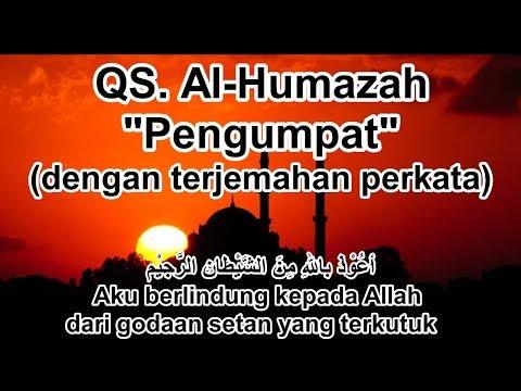 Juz Amma Surah Al Humazah Dan Arti Terjemahannya Perkata