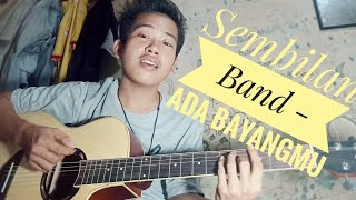 Sembilan Band - Ada Bayangmu (Cover Syam Jr.)