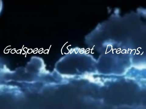 Godspeed (Sweet Dreams)- Dixie Chicks [LYRICS]