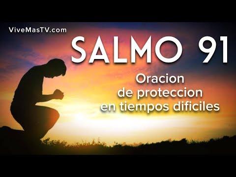 Salmo 91 | Oracion de protección espiritual en momentos difíciles