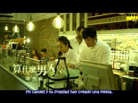 Jay Chou - Suan shen me nan ren (¿Qué clase de hombre? )