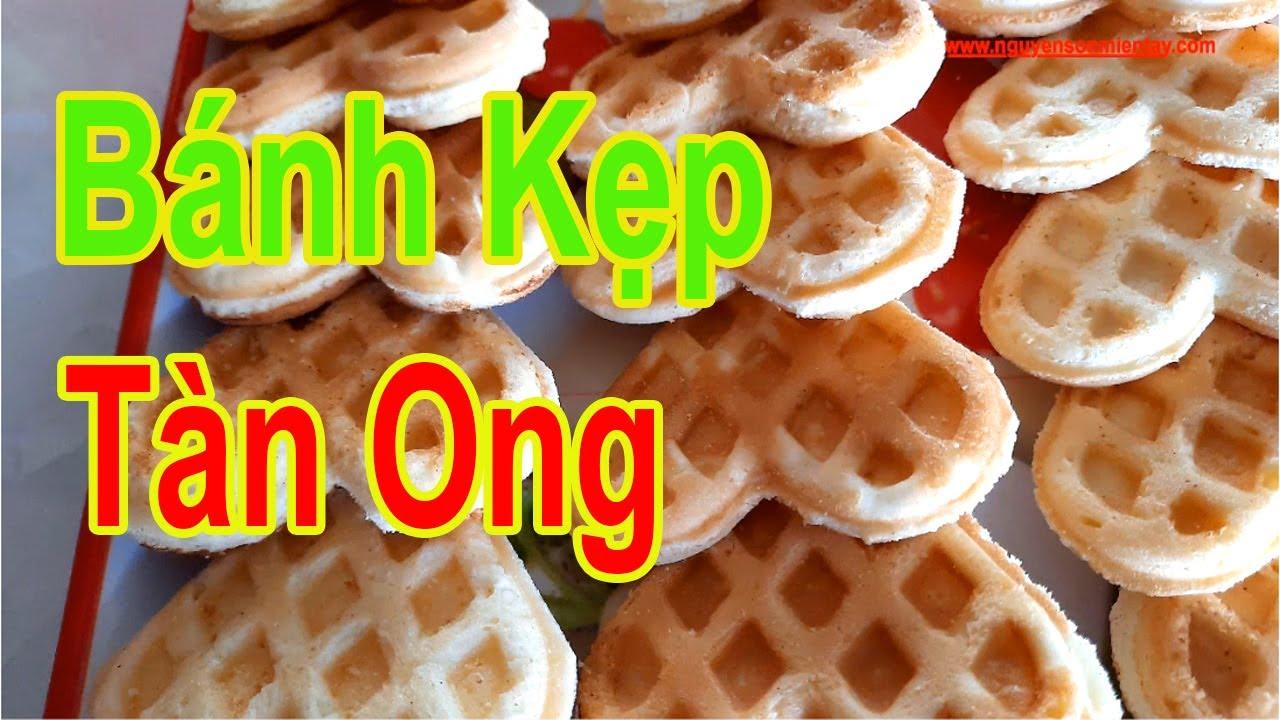 Cách Làm Bánh Kẹp Tàn Ong Xốp Mềm Bột Mì Bột Gạo Món Ăn Vặt Ngon #nguyensonmientay#cachlambanhkep