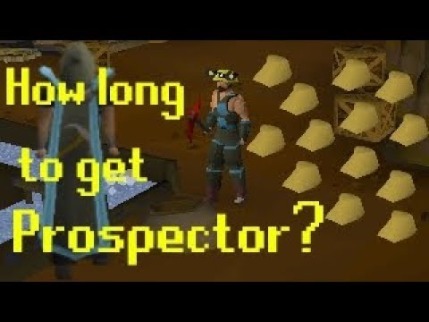 Osrs How Long Does It Take To Get Prospector And Profits Youtube