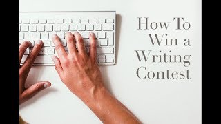How to Win a Writing Contest (Tips from a Contest Judge)