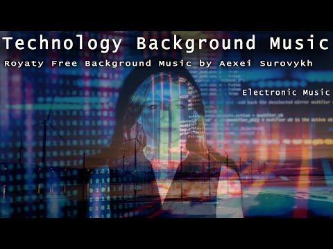 Technology Background Music, (Royalty Free Music) Eectronic Music/ Motivational Music/Upbeat Music