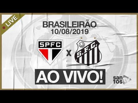 AO VIVO: SÃO PAULO 3 x 2 SANTOS | NARRAÇÃO | BRASILEIRÃO (10/08/19)