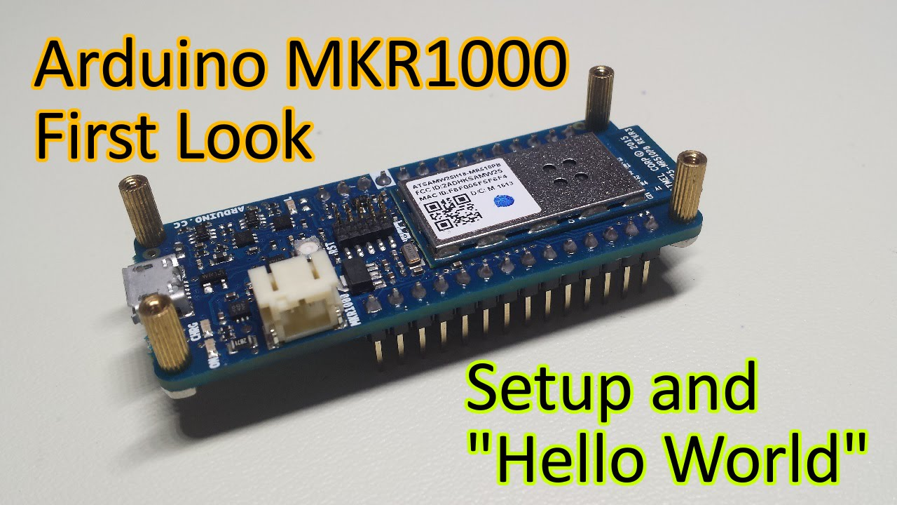 Ep first look at the arduino mkr iot and initial