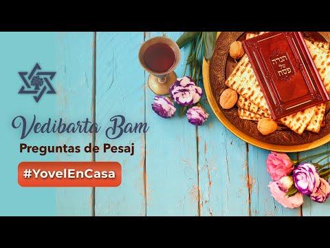 Vedibarta Bam - Preguntas de Pesaj