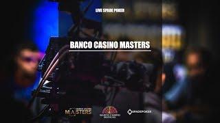 Recap SpadePoker : Banco Casino Masters 100.000€ GTD Final Day - 20.11.2017