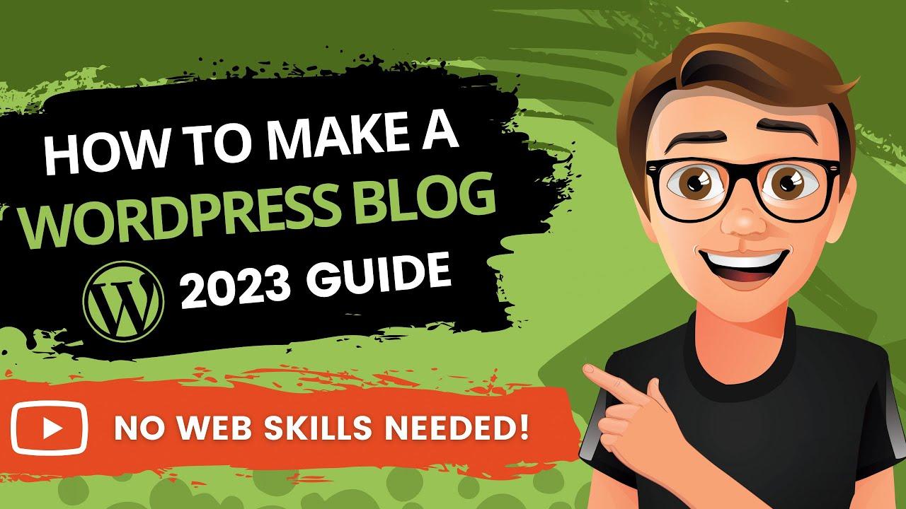 How To Make A WordPress Blog 2021 [MADE EASY]