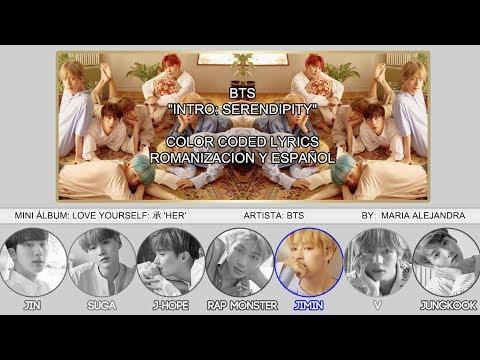 "BTS (방탄소년단) ""Intro: Serendipity"" [COLOR CODED] [ROM|SUBESPAÑOL LYRICS]"