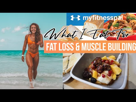 What I Eat In A Day To LOSE FAT & BUILD MUSCLE