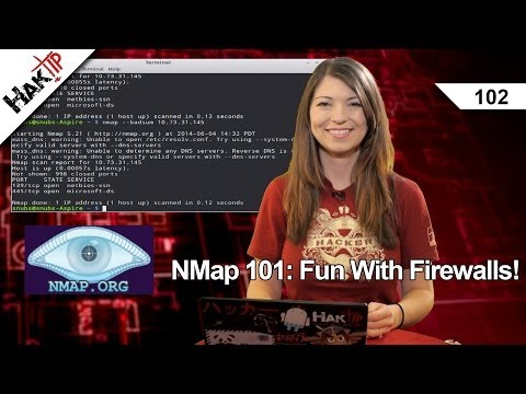 NMap 101: Fun With Firewalls! HakTip 102