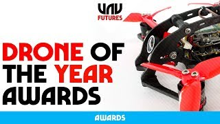 TOP 5 DRONES OF 2018 - UAVFUTURES Drone of the year awards