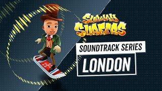 Soundtrack | Subway Surfers World Tour 2018 | London