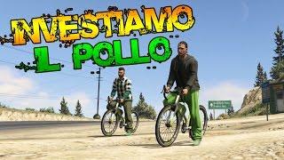 INVESTIAMO IL POLLO! - GTA 5 ONLINE | xDegsta (Re-upload)