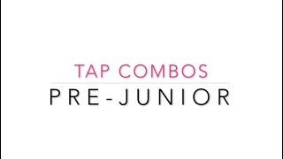 Pre Junior Tap Combo