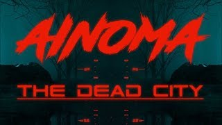 A NOMA   The Dead City
