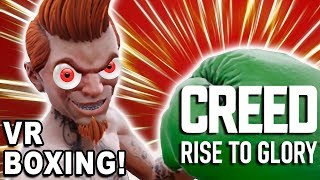 VR BOXING! ALSO, ENTER THE TRAINING MONTAGE! -- Creed: Rise to Glory (HTC Vive VR Gameplay)