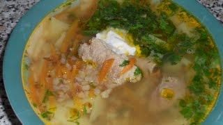 Простые рецепты, гречневый суп со свининкой!