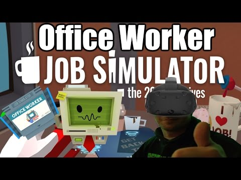 Job Simulator Gameplay #3 - Office Worker (HTC Vive)(PC)