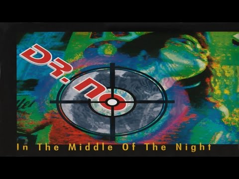 Dr. No - In The Middle Of The Night