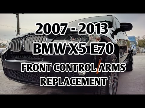 2007 2013 Bmw X5 E70 Front Control Arms Removal Replacement 2008 2014 Bmw X6 E71