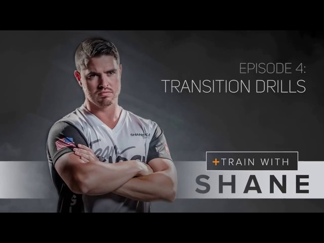 Train With Shane -Episode 4- Transition Drills
