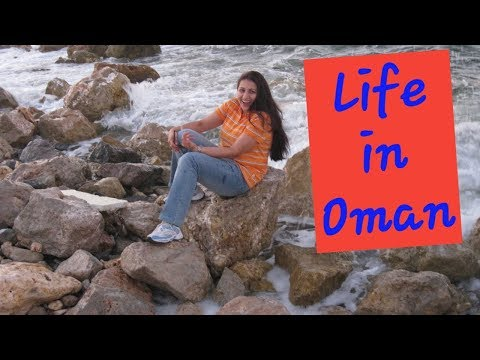 Life in Oman : Important Tips before coming from India Oman Jobs & Lifestyle