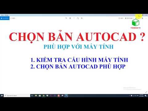 Cách chọn Bản AutoCAD Phù hợp nhất cho Bạn - System Requirement for autoCAD 2020 2021