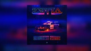 zetta danger zone teaser