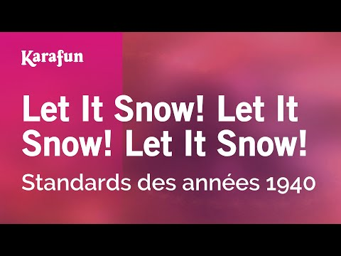 Karaoke Let It Snow! Let It Snow! Let It Snow! - 1940s Standards *