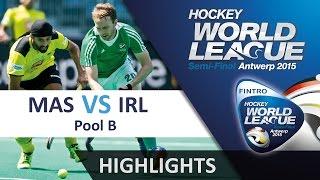 Malaysia v Ireland Match Highlights - Antwerp HWL (2015)