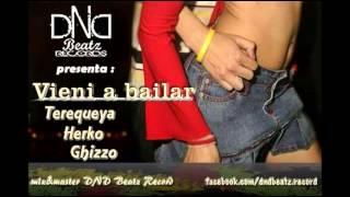 Terequeya_ft_Herko_Ghizzo_Vieni a bailar(prod DND)