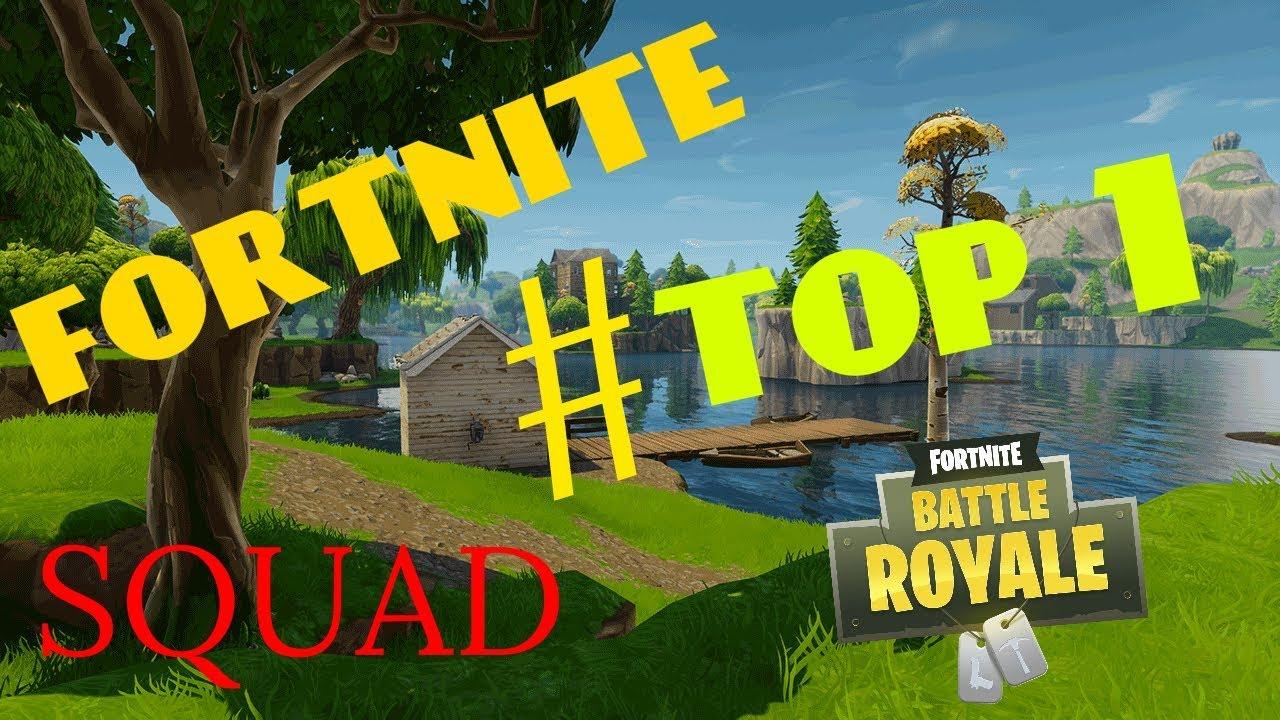 TOP #1 SQUAD  FORTNITE !!! - YouTube