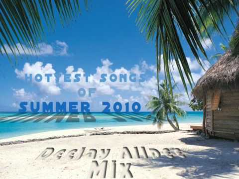Summer 2010 Best Songs Compilation (Deejay Allpee Mix)