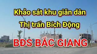 Khảo sát BĐS Bắc Giang - Khu giãn dân Thị trấn Bích Động / Nguyễn Thế Nho