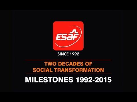 ESAF - Two decades of Social Transformation - Milestones 1992-2015