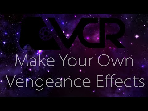 Make your own Vengeance Effects