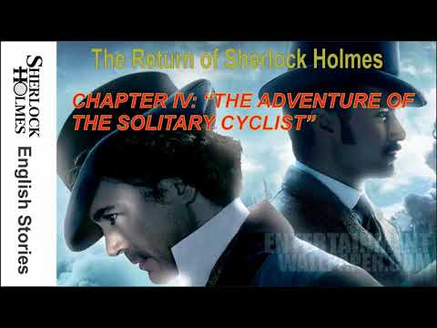 [MultiSub]  The Return of Sherlock Holmes - CHAPTER IV: THE ADVENTURE OF THE SOLITARY CYCLIST