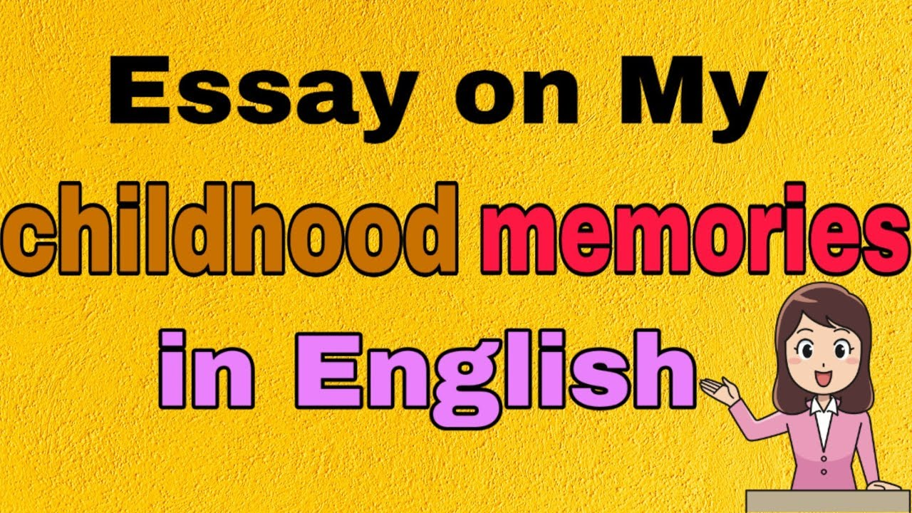 Essay on my favorite childhood memories university of california berkeley essays
