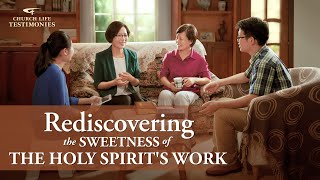 "Christian Testimony Video | ""Rediscovering the Sweetness of the Holy Spirit's Work"""