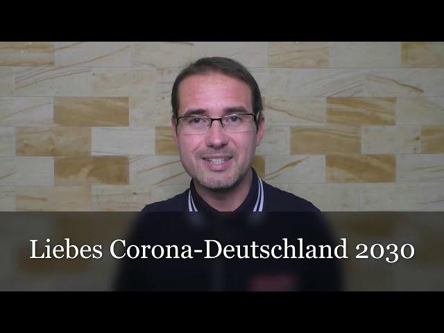 Corona Deutschland 2030 - Fiktion oder Realität?